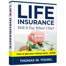 Life Insurance - Will it Pay When I Die?